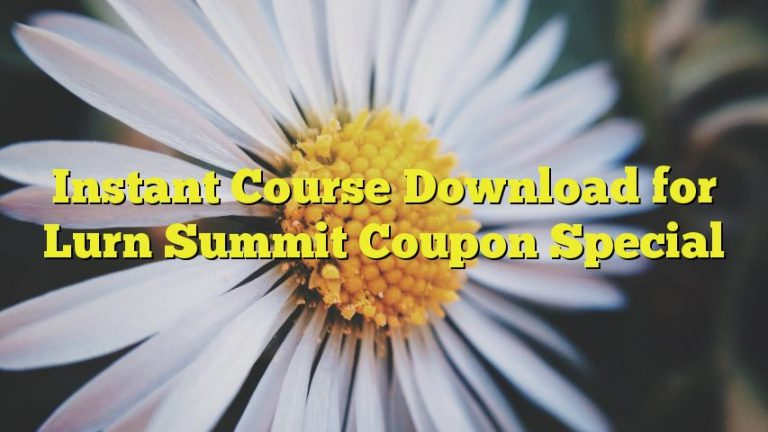 Instant Course Download for Lurn Summit Coupon Special