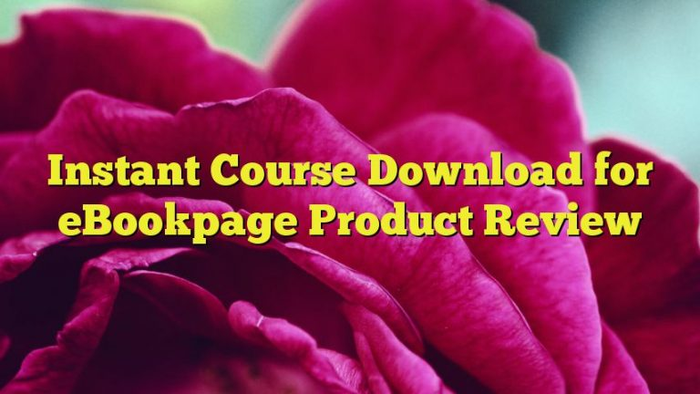Instant Course Download for eBookpage Product Review