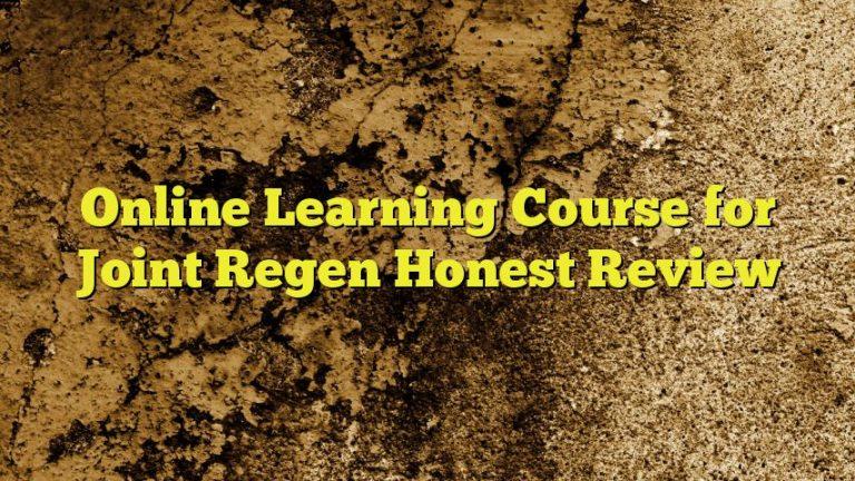 Online Learning Course for Joint Regen Honest Review